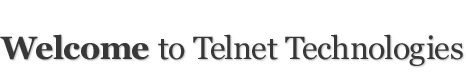 Welcome to TelNet Technologies